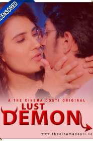 Lust Demon (Uncensored) (2020) CinemaDosti Originals Hindi Short Flim