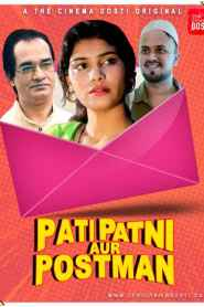 Pati Patni Aur Postman (2020) The cinemaDosti Originals Hindi Short Flim
