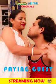 Paying Guest (2020) BananaPrime Originals Hindi Hot Short Film