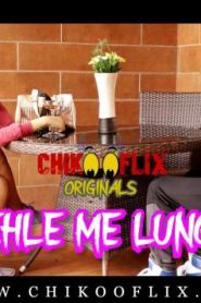 Pehle Me Lunga (2020) ChikooFlix Originals Short Film