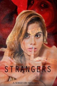 Strangers Part 03 11Up Movies Originals Hindi Web Series Season 01