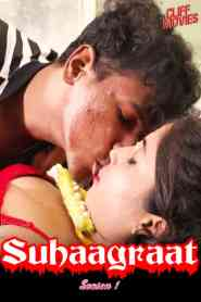 Suhaagraat (2020) Cliff Movies Hindi Hot Web Series Season 01