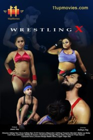 Wrestling X Part 2 11UP Movies Originals Web Series Season 01