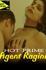 Agent Ragini (2020) Hot Prime Originals Hindi Short Flim