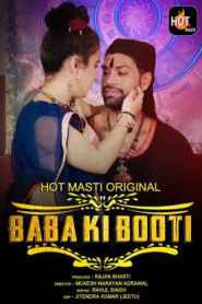 Baba ki Booti (2020) Hot Masti Originals Hindi Web Series Season 01