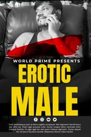 EROTIC MALE (2020) World Prime App Hot Solo Video