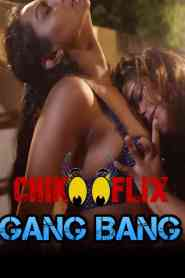 Gang Bang (2020) ChikooFlix Originals Hindi Short Flim