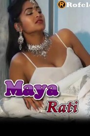 Maya Rati (2020) Rofelo Hindi Short Flim