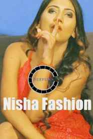 Nisha Fashion (2020) Nuefliks Originals Hot Video