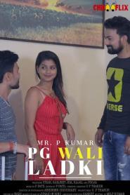 P.G Wali Ladki (2020) ChikooFlix Originals Hindi Short Film