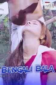 Bengali Bala Uncut (2020) Eightshots Hindi Short Flim
