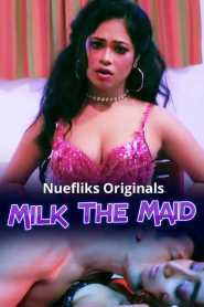 Milk The Maid (2020) Nuefliks Originals Feature Films