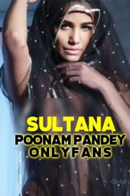 Sultana (2020) Poonam Pandey App OnlyFans Hot Video