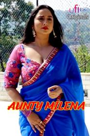 Aunty Milena (2020) Uflix Hindi Web Series Season 01