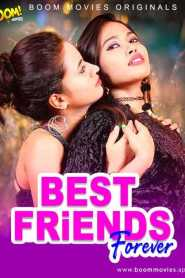 Best Friend Forever (2021) BOOM MOVIES Originals Hindi Short Flim