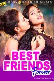 Best Friend Forever (2021) BOOM MOVIES Originals Hindi Short Flim