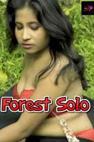 Forest Solo (2021) dirty flix Originals Hot Video