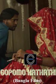 Gopomo Kathati 2020 Nuefliks Original Bengali Hot Movie