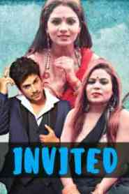 INVITED UNCUT (2021) Hothitmovies Originals Hindi Short Flim