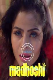 Madhoshi (2021) Nuefliks Originals Hindi Short Film