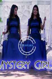 Mystery Girls 2021 Nuefliks Hindi Short Film