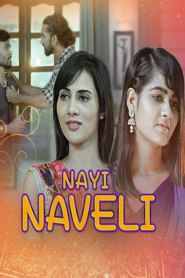 Nayi Naveli (2021) Kooku Originals Hindi Web Series Season 01 Complete