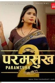 Paramsukh 2 (2021) CinemaDosti Originals Hindi Short Film