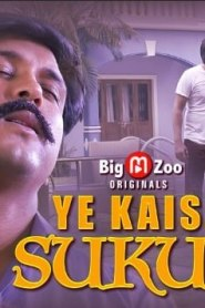Ye Kaisa Sukun Part 1 & 2 Big Movie Zoo Original Hindi Web Series