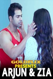 ARJUN & ZIA (2021) GoldFlix Originals Hot Short Film