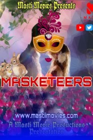 Masketeers (2021) MASTI MOVIES Originals Hindi Short Flim