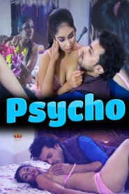 Psycho (2021) 11UpMovies Hot Web Series Season 01