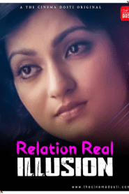 Relation Real Illusion 2021 CinemaDosti Originals Hindi Short Film