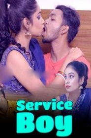 Service Boy (2021) LoveMovies Originals Hot Hindi Short Film