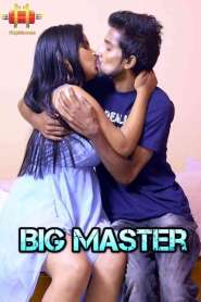 Big Master (2021) 11up Movies Originals Hot Web Series Season 01 Episode 08