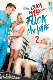 Cuck My Life and Fuck My Wife 2 2021 English UNRATED 720p