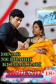 Devar Ne Bhabhi Ki Phaar Dali (2021) Desi Dhamaal Hindi Short Film
