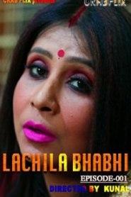 Lachila Bhabhi 2021 S01E01 CrabFlix Original Hindi Web Series