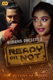 Ready Or Not 2021 S01E03 Bumbam Original Hindi Web Series