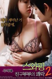 Swapping Pleasure Of The Couple 2 2021 Korean Movie