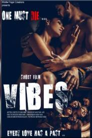 Vibes (2021) Hindi Short Film