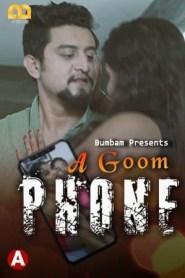 A Goom Phone Part 2 BumBam Originals Hot Web Serise Season 01