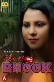 Jism Ki Bhook (2021) BumBam Originals Hindi Hot Web Serise Season 01
