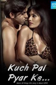 Kuch Pal Pyar Ke (2018) Hindi Movie 720p