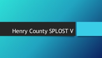 Henry County SPLOST V cover slide