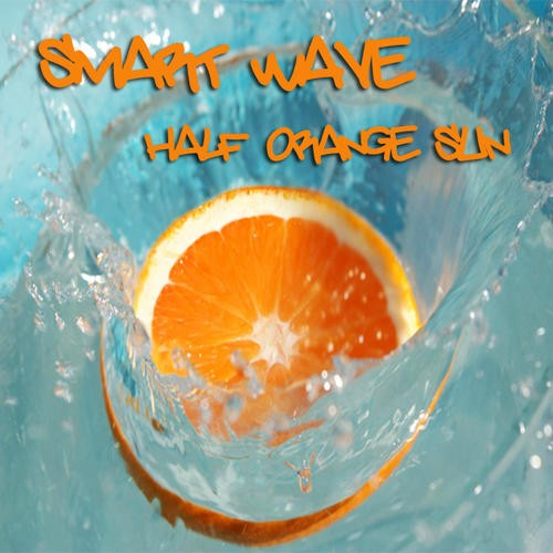 Smart Wave - Half Orange Sun (Moving Elements Remix)