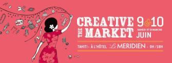 Le Creative Market ouvre ses portes le 9 et 10 Juin