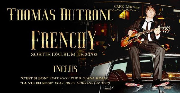Thomas Dutronc : Plus je t'embrasse