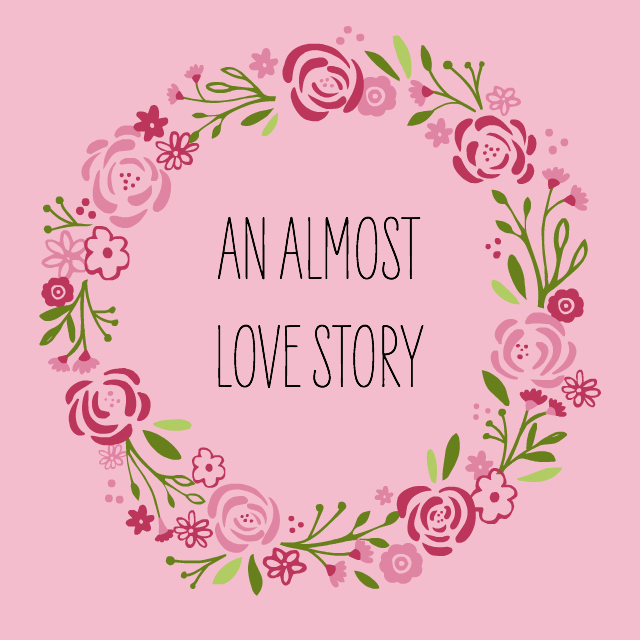 an almost love story // movita beaucoup