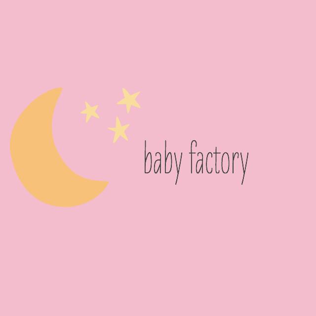 baby factory // movita beaucoup