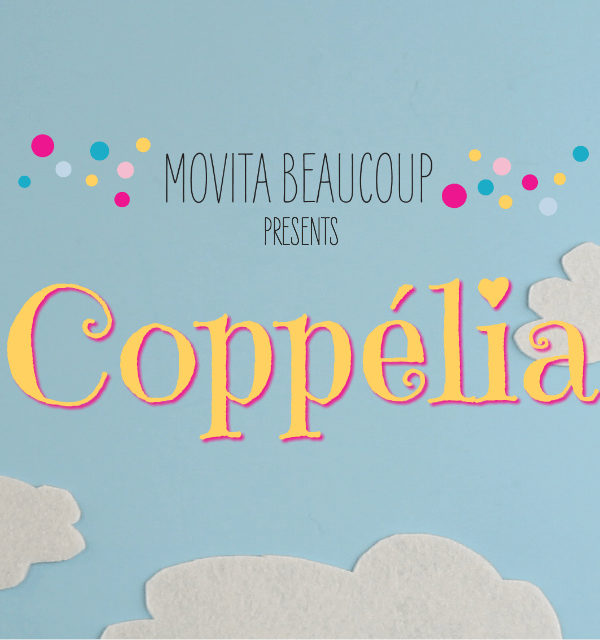 ballet explained: coppélia // movita beaucoup
